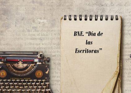 BNE. «Día de las escritoras»