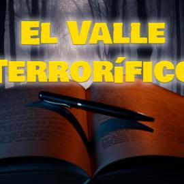 El Valle Terrorífico: Capítulo 2