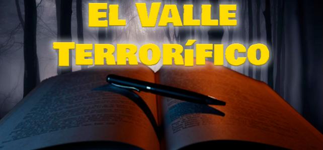 El Valle Terrorífico: Capítulo 4